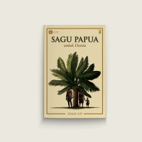 Sagu Papua untuk Dunia