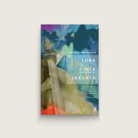 Luka Cinta Jakarta: Kumpulan Puisi