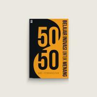 50/50 Belajar Inovasi untuk Menang