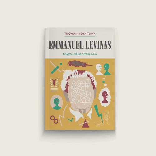 Seri Pemikiran: Emmanuel Levinas Enigma Wajah Orang Lain
