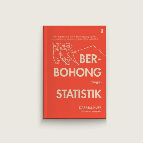 Berbohong Dengan Statistik