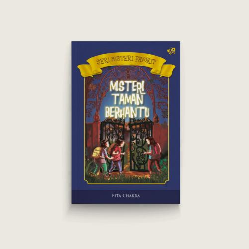 Seri Misteri Favorit: Misteri Taman Berhantu