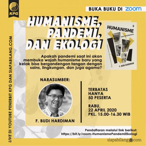 Buka Buku: Humanisme dan Sesudahnya bersama F. Budi Hardiman | #DariRumahAja