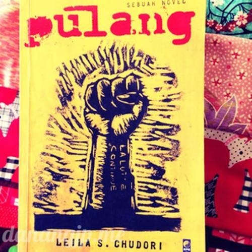 Novel Pulang Leila S Chudori: Pemenanglah yang Akan Menulis Sejarah