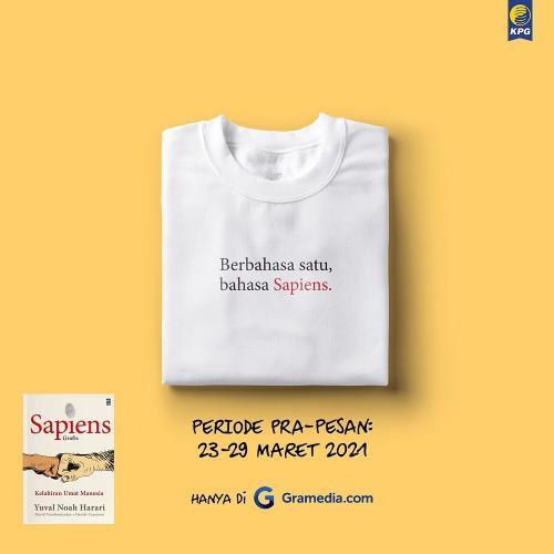 Berbahasa satu, bahasa Sapiens.