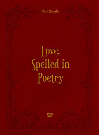 """Love, Spelled in Poetry"" in Goodreads"