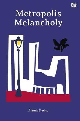 Resensi Buku Metropolis Melancholy di Goodreads