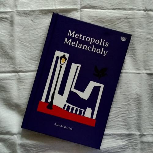 Metropolis Melancholy: Satu Buku 3 Kota