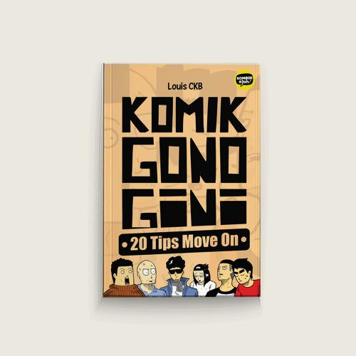 Seri Komikin Aja! Komik Gono Gini - 20 Tips Move On
