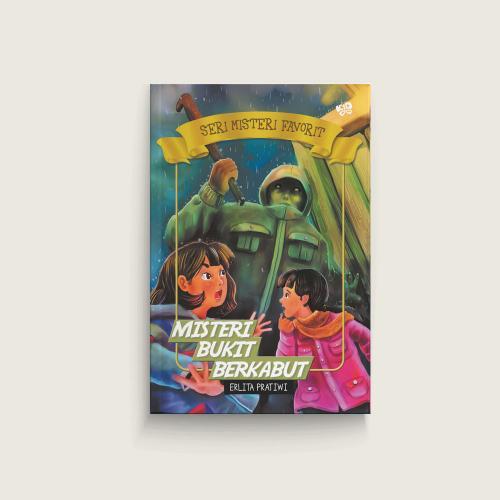 Seri Misteri Favorit: Misteri Bukit Berkabut
