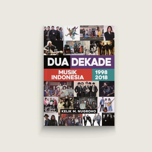 Dua Dekade Musik Indonesia 1998-2018