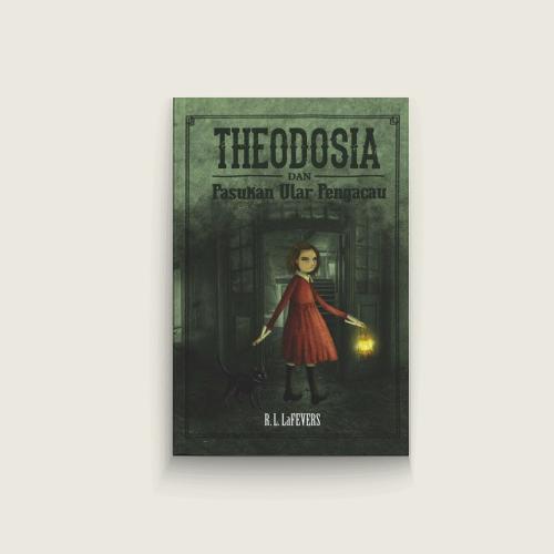Theodosia dan Ular Pengacau