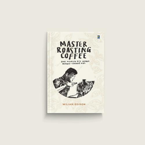 Master Roasting Coffee
