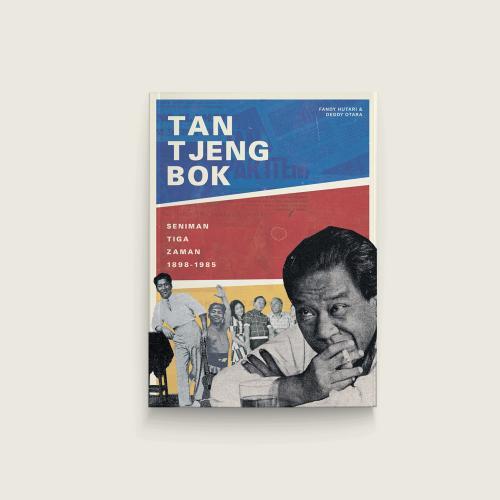 Cover Buku  Tan Tjeng Bok: Seniman Tiga Zaman