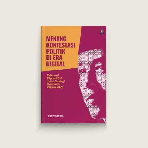 Menang Kontestasi Politik di Era Digital