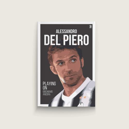 Alessandro del Piero: Playing On