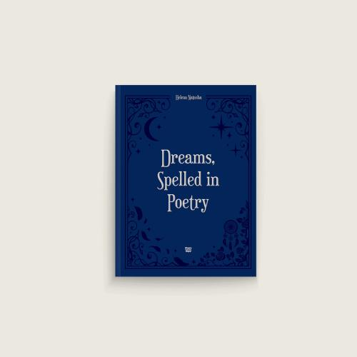 Dreams, Spelled in Poetry