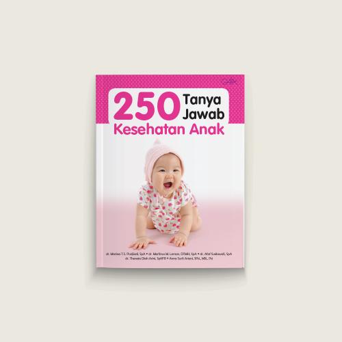 250 Tanya Jawab Kesehatan Anak