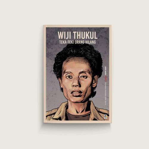 Seri Tempo: Wiji Thukul, Teka-teki Orang Hilang
