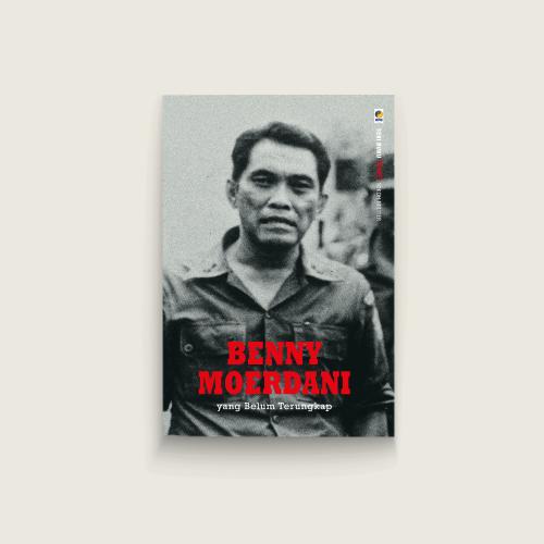Seri Tempo: Benny Moerdani yang Belum Terungkap