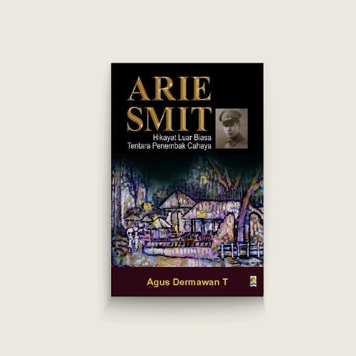 Arie Smit, Hikayat Luar Biasa Tentara Penembak Cahaya