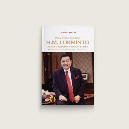 H. M. Lukminto, Bakti untuk Indonesia