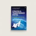 Strategi dan Transformasi Digital